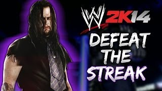 WWE 2K14 DEFEAT The Streak Mode W/ Daniel Bryan (First