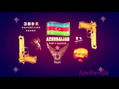 Azeri - Доля воровская - от души - 2013 Dolya Vorovskaya