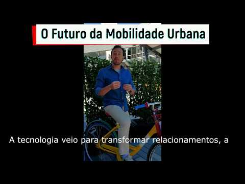 O Futuro da Mobilidade Urbana