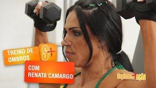 Treino de Ombros com Renata Camargo