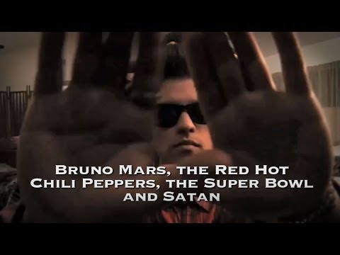 Bruno Mars, The Red Hot Chili Peppers, The Super Bowl and Satan