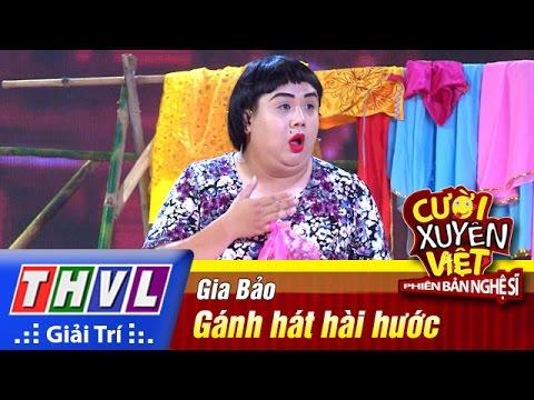THVL | Cười xuyên Việt - Phiên bản nghệ sĩ 2016 | Tập 8 [5]: Gánh hát hài hước - Gia Bảo