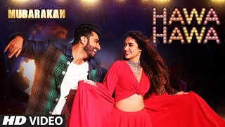 Mubarakan Movie Hawa Hawa Video Song