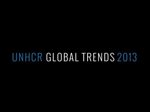 Global Refugee Trends 2013 - June 2014