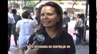 Agentes fazem blitz integrada em Belo Horizonte