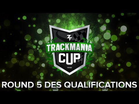 Trackmania Cup 2018 #50 : Round 5 des qualifications