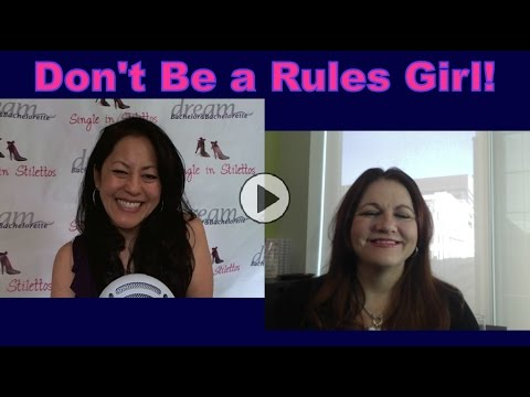 Don't Be a Rules Girl - Dating Advice for Women Over 40