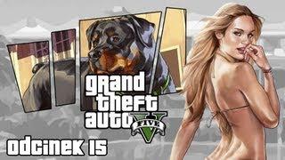 #15 Zagrajmy W GTA V (Grand Theft Auto V) GTA 5 Let's