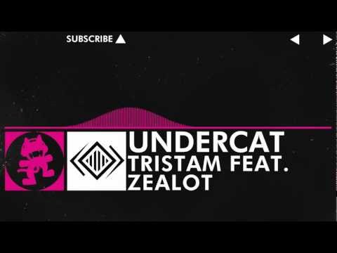 [Drumstep] - Tristam feat. Zealot - Undercat [Monstercat FREE Release]