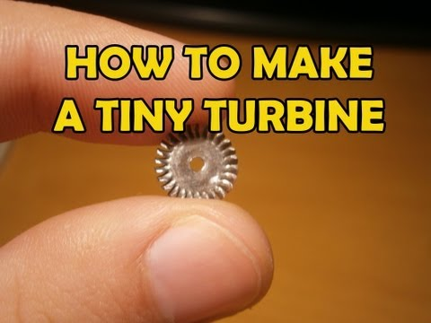 How to make a Tiny Turbine Wheel [Tutorial]