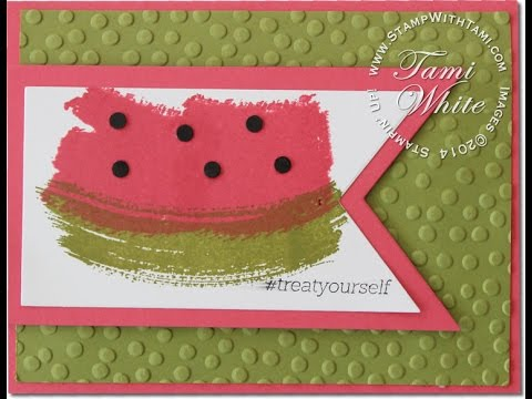 Watermelon Work of Art card featuring Stampin Up