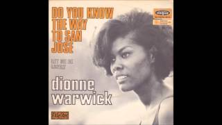 Do You Know the Way to San Jose – Dionne Warwick