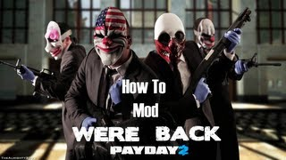 [ PayDay 2 ] How To Mod Cash, Stats, Xp, Masks, Skill Tree