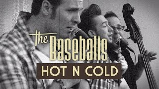 The Baseballs Hot N Cold (official Video)