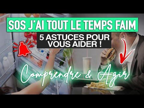 SOS J'AI TOUT LE TEMPS FAIM ? COMMENT FAIRE ?!