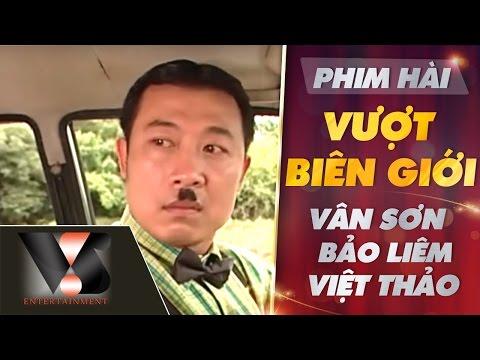 Vượt Biên Giới - Vân Sơn ft Viết Thảo ft Bảo Liêm P1