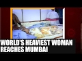 World's heaviest woman reaches Mumbai for treatment: Watch..