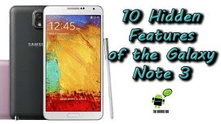 10 Hidden Features Of The Galaxy Note 3 You Don't Know