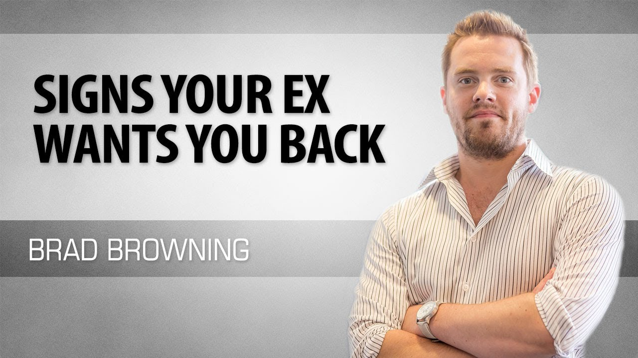 signs ex boyfriend wants you back