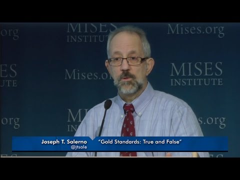 Gold Standards: True and False | Joseph T. Salerno