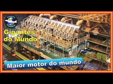 Maior motor do mundo