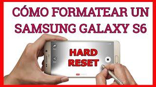 Formatear Restablecer El Samsung Galaxy S6 A Modo