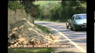 BR-459 p�e vidas em risco com pista estreita e sem acostamento