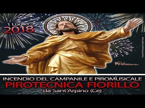 SUCCIVO (Ce) - Ss Salvatore 2018 - Pirotecnica FIORILLO (Incendio del campanile)