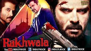 Rakhwala Hindi Movies Full Movie Anil Kapoor Farha