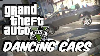 GTA 5 Dancing Cars Mod! (EPIC!!)