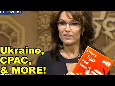 LiberalViewer Sunday Clip Round-Up 47: Ukraine, CPAC - Sarah Palin, Rand Paul, Ted Cruz & MORE!