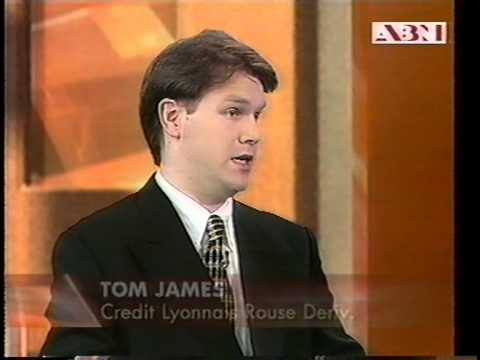 Tom James - Asia Business News ( CNBC)  Commoditiy investment  1996  Singapore
