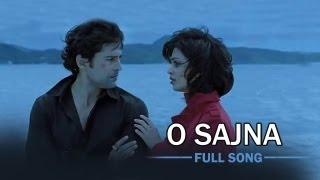 O Sajna (Full Song) Table No.21