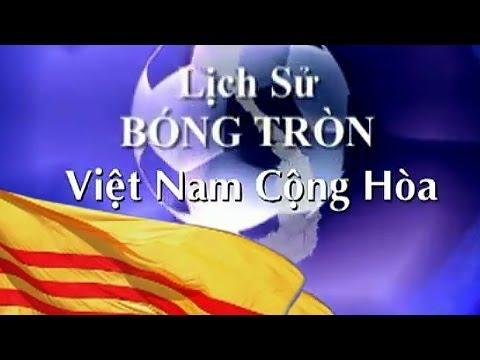 Lịch Sử Bóng Tròn Việt Nam Cộng Hòa VNCH 1954-1975