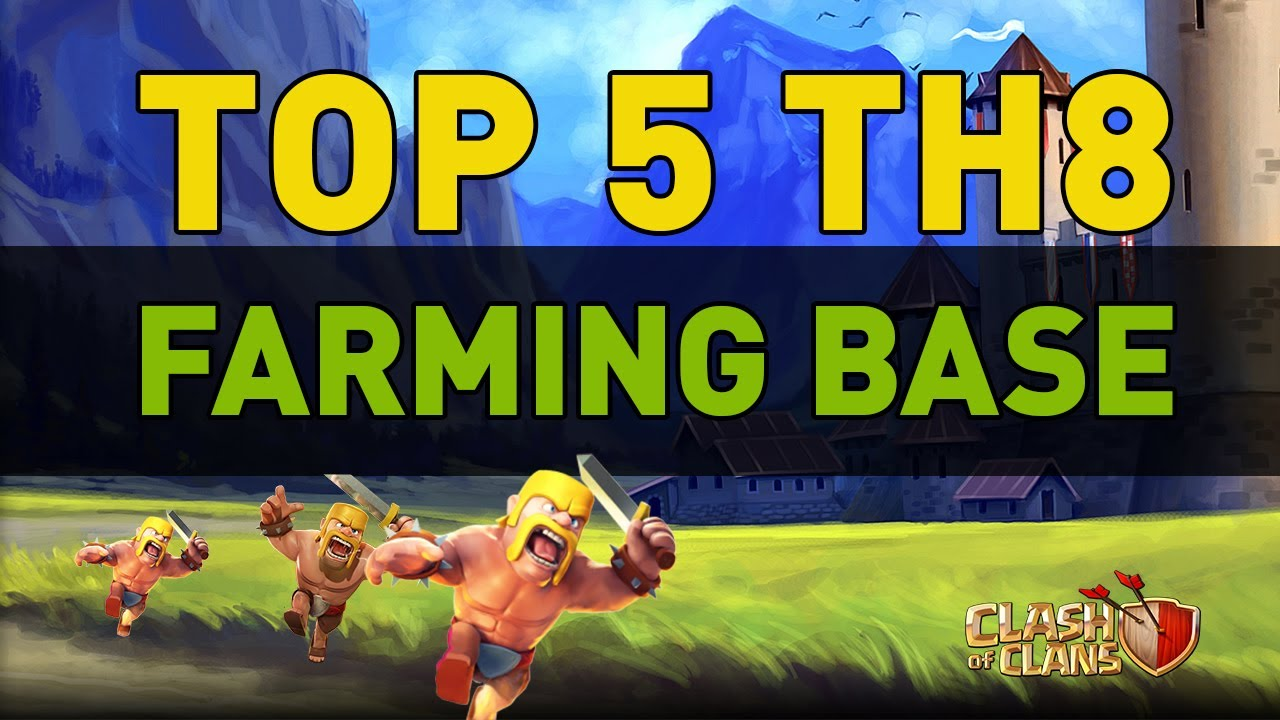 Clash of clans top 5 th8 farming bases youtube