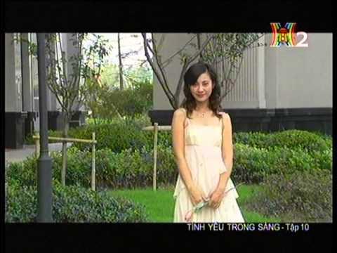 Tình yêu trong sáng  - Tập 10 -  Tinh yeu trong sang -  Phim Trung Quoc