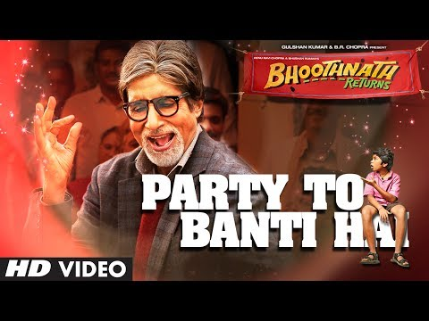 Bhoothnath Returns Party Toh Banti Hai Song | Amitabh Bachchan, Parth Bhalerao | Mika Singh