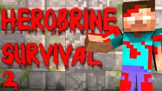 HEROBRINE SURVIVAL EPISODE 2 MINING SEASON 2 (Minecraft)