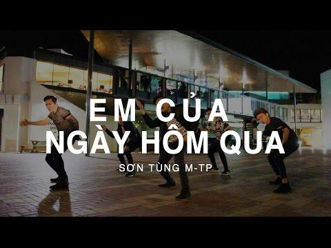 EM CỦA NGÀY HÔM QUA - Sơn Tùng M-TP | St.319 Ray Dance Choreography