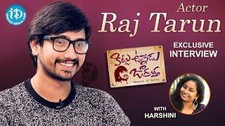 Actor Raj Tarun Exclusive Interview on Kittu Unnadu Jagratha