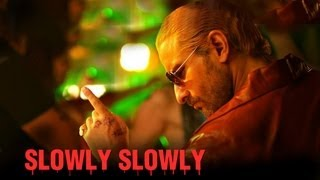 Slowly Slowly Full Song Video Go Goa Gone Ft. Saif Ali