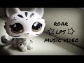 Littlest pet shop Lps Music video MV Roar 100 subscriber special Lps TieDyeTv