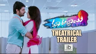 Maa Abbayi Theatrical Trailer