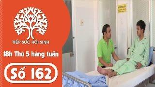 Tiếp sức hồi sinh - Số 162 - Hoàn cảnh  Vi Xuân Quyền  TodayTV