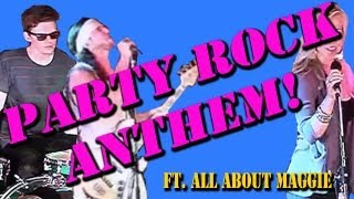 Party Rock Anthem - [Walk off the Earth]