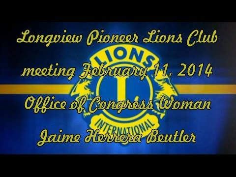 Longview Pioneer Lions Club - feature - Office of Congress Woman Jaime Herrera Beutler