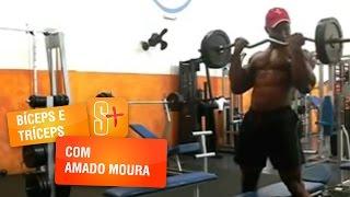 Treino de Bíceps e Tríceps com Amado Moura