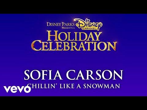 Sofia Carson - Chillin' Like a Snowman (Audio Only)
