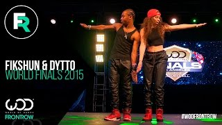 Fik-Shun & Dytto | FRONTROW | World Of Dance Finals 2015 | #WODFINALS15