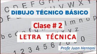Dibujo Técnico básico - Letra técnica